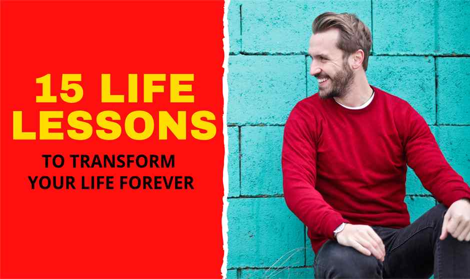 15 Life Transforming Lessons People Learn Late in Life That Can Actually Change Your Life Forever